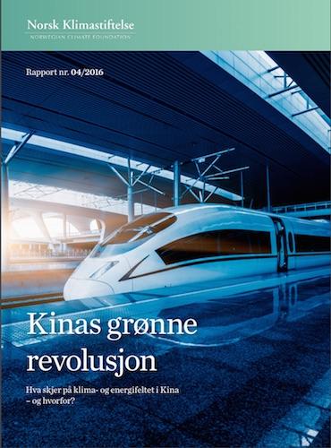 Kinas grønne revolusjon. Rapport fra Norsk Klimastiftelse